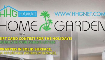 Hawaii Home & Garden Magazine - Issue #3 & Gift Card Contest